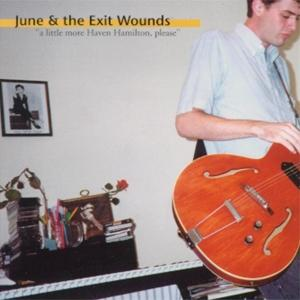 June & The Exit Wounds