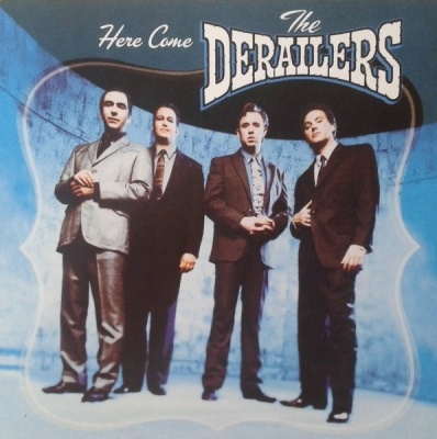 Derailers, The
