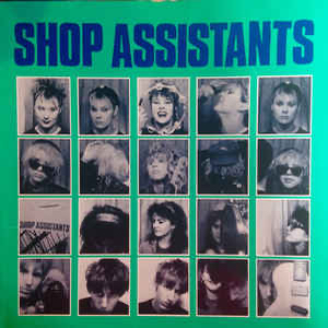 Shop Assistants, The