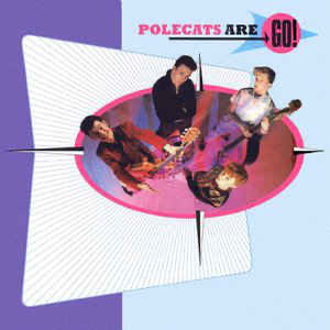 Polecats, The