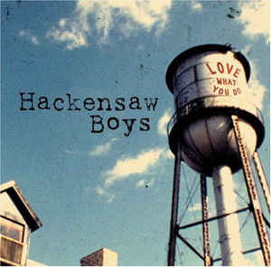 Hackensaw Boys, The