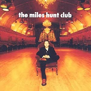 Miles Hunt Club, The