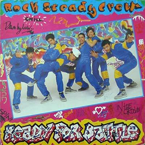 Rock Steady Crew, The