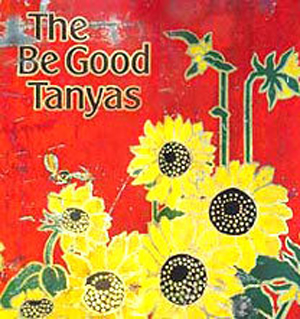 Be Good Tanyas, The